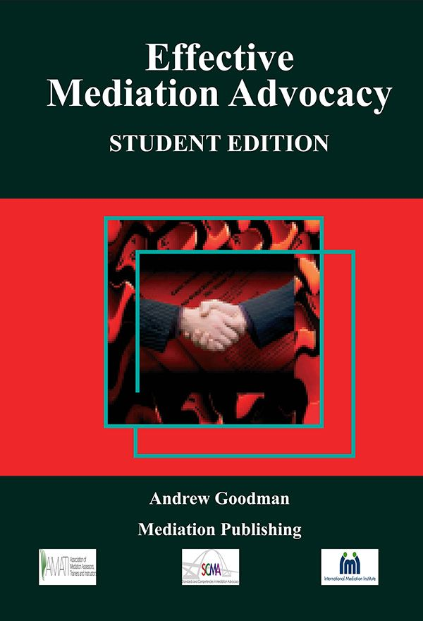 Effective Mediation Advocacy - Student Edition EBook